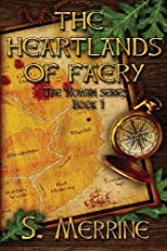 The Heartlands of Faery: The Rowan Series, Book 1