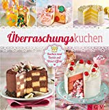 Image de Überraschungskuchen: Kuchen und Torten mit Wow!-Effekt