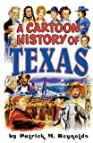 img - for A Cartoon History of Texas book / textbook / text book