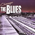 Chicago/the Blues/Today