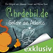H&ouml;rbuch Gefahr aus Atlantis (Ohrdebil.de 1.5)