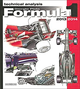 Formula 1 2013/2014: Technical Analysis (Formula 1 World Championship Yearbook)