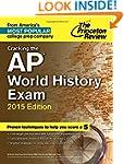 Cracking the AP World History Exam, 2...