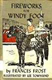 img - for Fireworks for Windy Foot; book / textbook / text book