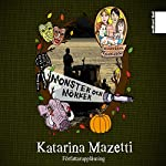 Monster och mörker (Kusinerna Karlsson 4) | Katarina Mazetti