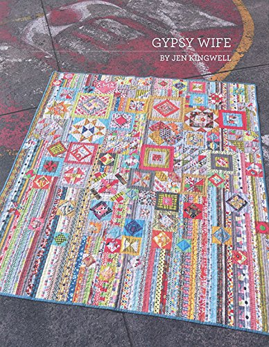 Gypsy Wife By Jen Kingwell Quilting Booklet (Quilt Pattern The Gypsy Wife compare prices)