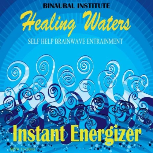 instant-energizer-brainwave-entrainment-healing-waters-embedded-with-15-20hz-beta-isochronic-tones