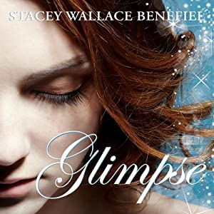 Glimpse | [Stacey Wallace Benefiel]