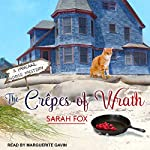 The Crêpes of Wrath: Pancake House Mystery Series, Book 1 | Sarah Fox