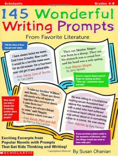 145 Wonderful Writing Prompts From Favorite Literature (Grades 4-8)