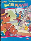 The Berenstain Bears and the Eager Beavers (Comes to Life)