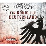 Ein König für Deutschland (Lübbe Audio)