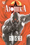 Atomika Vol 1: God Is Red (1427600112) by Sal Abbinanti