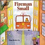 Fireman Small | Wong Herbert Yee