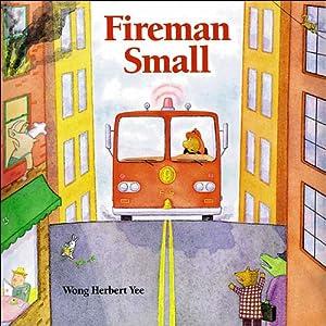 Fireman Small | [Wong Herbert Yee]