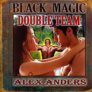 Black Magic Double Team Audiobook