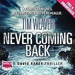 Never Coming Back | Tim Weaver