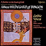 Hildegard of Bingen: A feather on the breath of Godby Abbess Hildegard of...