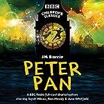 Peter Pan (BBC Children's Classics) | J.M. Barrie