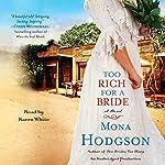 Too Rich for a Bride: A Novel | Mona Hodgson