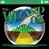 Wizard of Oz the: Songs from the Musical (Accompan