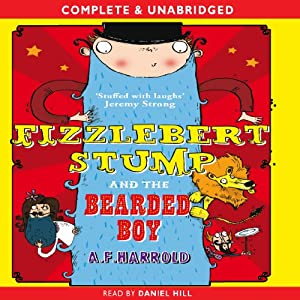 Fizzlebert Stump and the Bearded Boy | [A. F. Harrold]