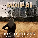 Moirai: Aberrant, Book 2 (       UNABRIDGED) by Ruth Silver Narrated by Vicky Ring
