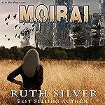 Moirai: Aberrant, Book 2 | Ruth Silver
