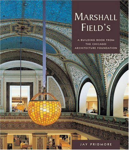 marshall-fields-a-building-book