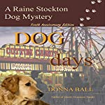 Dog Days: Raine Stockton Dog Mystery Volume 10 | Donna Ball