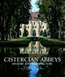 img - for Cistercian Abbeys: History and Architecture book / textbook / text book