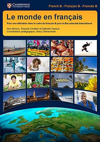 le-monde-en-francais-students-book-pour-une-utilisation-dans-le-cadre-du-francais-b-pour-le-baccalau