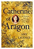 img - for Catherine of Aragon: An Intimate Life of Henry VIII's True Wife book / textbook / text book