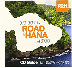 The Road to Hana CD Guide for Maui: Experiencing the Road to Hana... and Beyond!