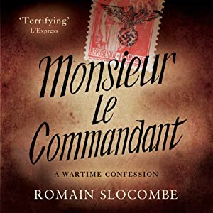 Monsieur le Commandant | [Romain Slocombe]