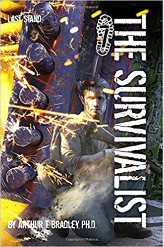 Last Stand (The Survivalist, #7) - Dr. Arthur T. Bradley