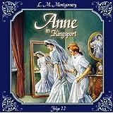 Anne in Kingsport - Folge 12: Viele glückliche Paare. Hörspiel. (Anne of ..., Band 12)