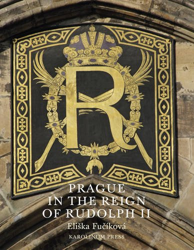 Prague in the Reign of Rudolph II: Mannerist Art and Architecture in the Imperial Capital, 1583-1612 (Rudolph Ii compare prices)