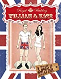 William And Kate The Royal Wedding A Paper Doll Book