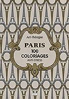 Paris: 100 coloriages anti-stress