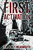 First Activation: A Post Apocalyptic Thriller