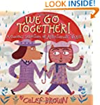 We Go Together!: A Curious Selection...