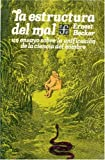 Estructura del mal (9681604474) by Becker, Ernest