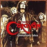 Canterbury Tales: Best of 1968-1975 by Caravan (1994-02-22)