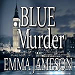Blue Murder: Lord & Lady Hetheridge, Volume 2 | Emma Jameson