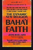 The Baha'i Faith by Jessyca Russell…
