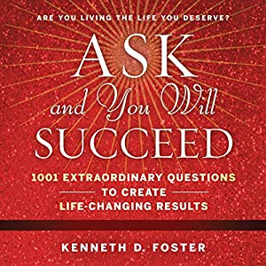 Ask and You Will Succeed Audiobook