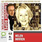 Enough Rope with Andrew Denton: Helen Mirren Radio/TV Program by Andrew Denton Narrated by Dame Helen Mirren