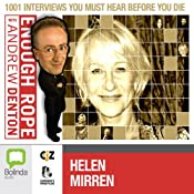 Enough Rope with Andrew Denton: Helen Mirren | [Andrew Denton]