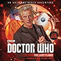 Doctor Who: The Lost Flame: 12th Doctor Audio Original Audiobook by George Mann, Cavan Scott Narrated by Clare Higgins